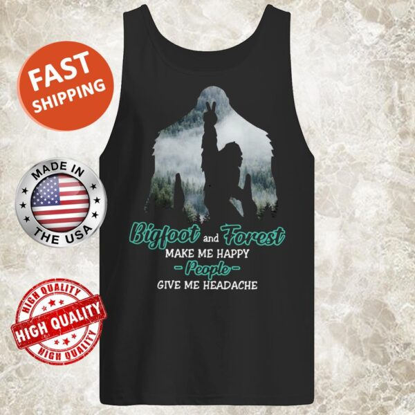 Bigfoot Rock And Roll And Forest Make Me Happy People Give Me Headache Tank Top