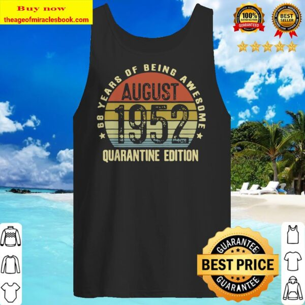68 Year Old Birthday Vintage August 1952 Quarantine Edition Tank top