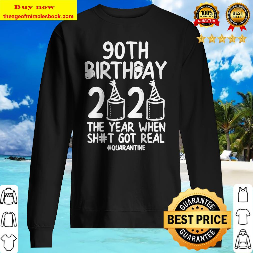 90Th Birthday Quarantined 2020 Toilet Paper Funny Bday Sweater