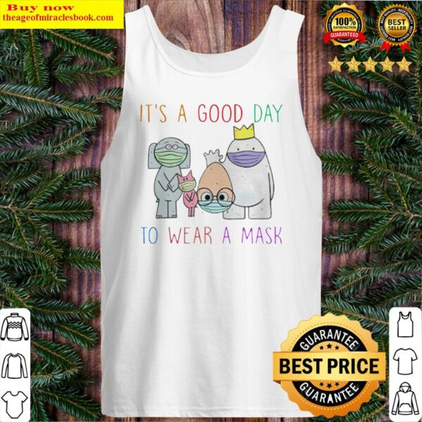 An Elephant and Piggie Teacher it's a good day to wear a mask Tank Top