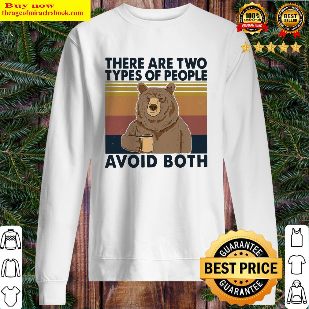 Bear drink coffee there are two types of people avoid both vintage Sweater