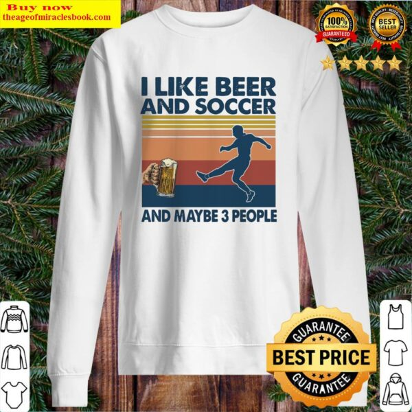 I like Beeg and Soccer and maybe 3 People vintage Sweater