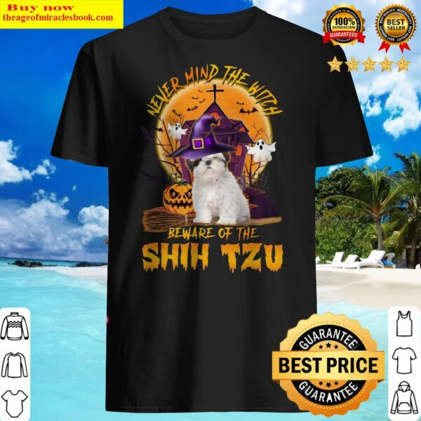 Never Mind The Witch Beware Of The Shih Tzu Halloween Moon Shirt