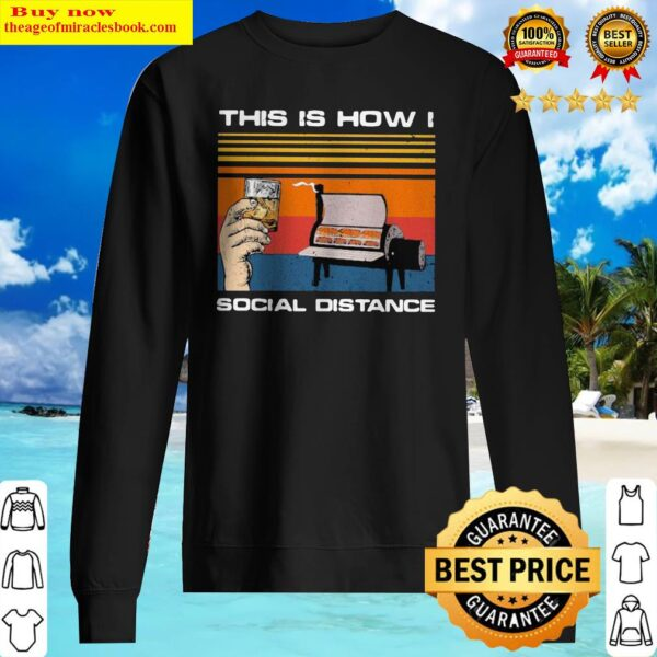 OFFICIAL THIS IS HOW I SOCIAL DISTANCE BBQ PARTY VINTAGE RETRO Sweater