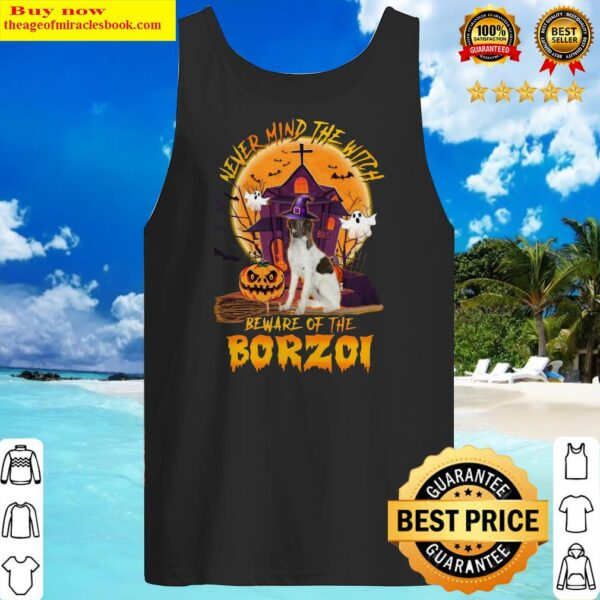 Official Never Mind The Witch Beware Of The Borzoi Halloween Moon Tank Top