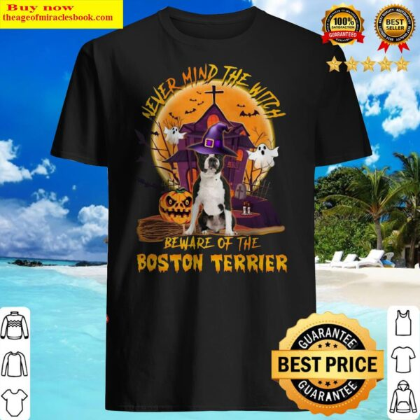 Official Never Mind The Witch Beware Of The Boston Terrier Halloween Moon Shirt