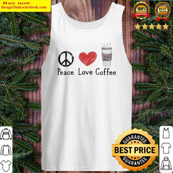 Official Peace Love Coffee Tank Top