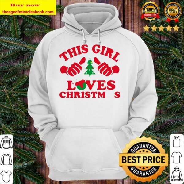 Official this girl loves christmas Hoodie