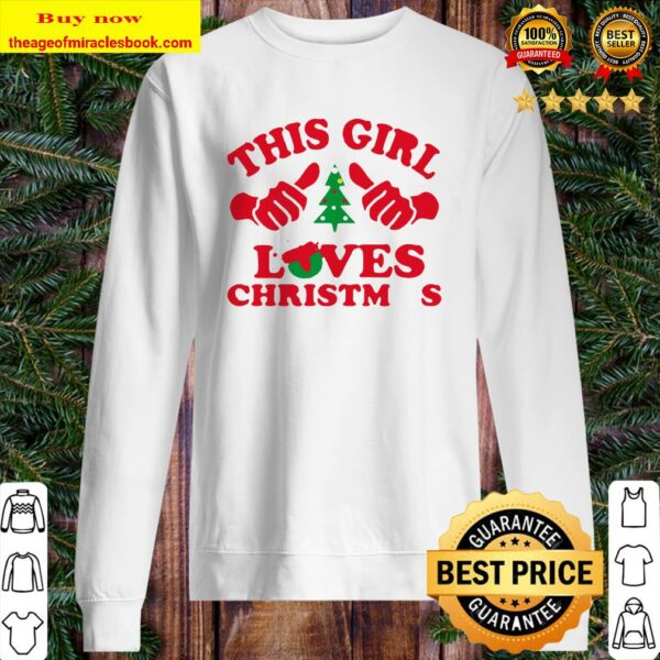 Official this girl loves christmas Sweater