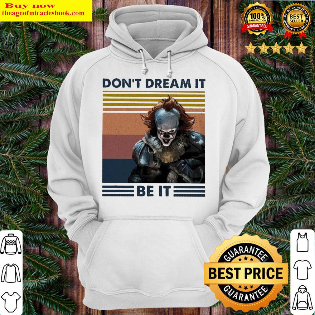 Pennywise It DOn't Dream it be it vintage Hoodie
