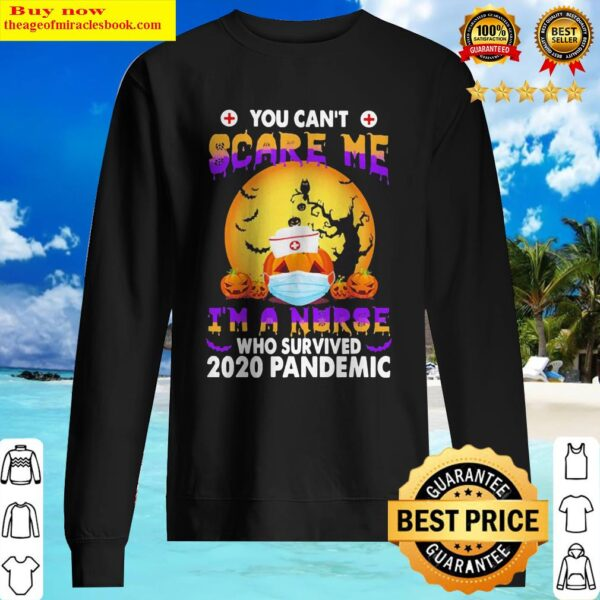 Pumpkin You can't Scare me I'm a nurse who survived 2020 Pandemic Sweater