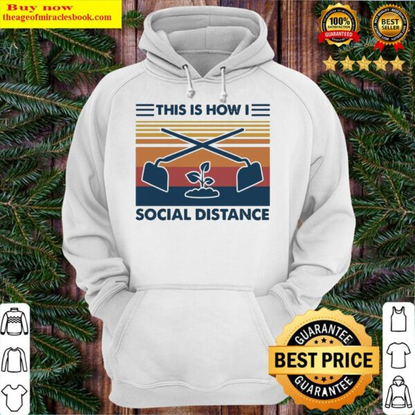 This Is How I Social Distance Vintage Retro Hoodie