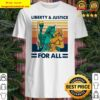 Vintage Retro Liberty And Justice For All LGBT Pride Shirt