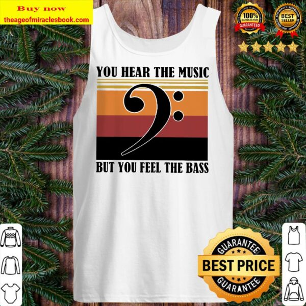Vintage note music you hear the music but you feel the bass Tank top