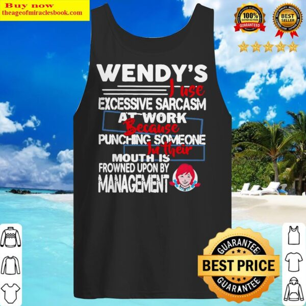 Wendy i use excessive sarcasm at work because punching someone Tank Top