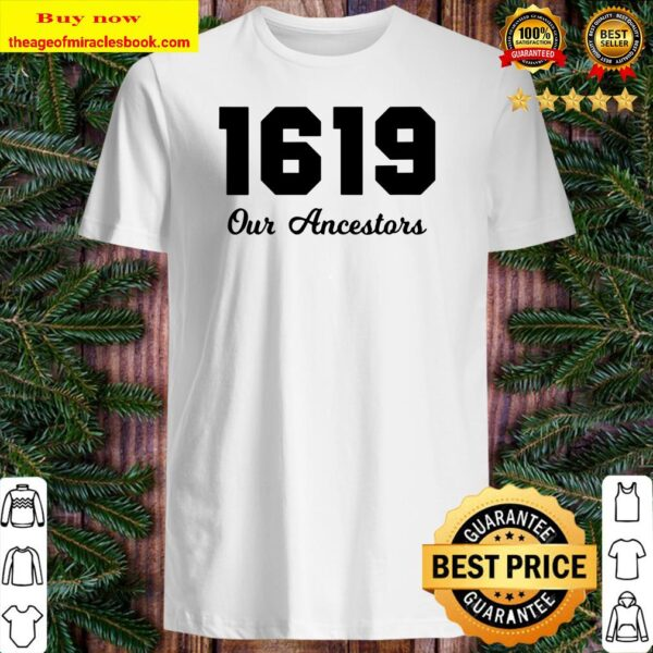 Womens The 1619 Project Our Ancestors Black History Month Saying V-Neck Shirt