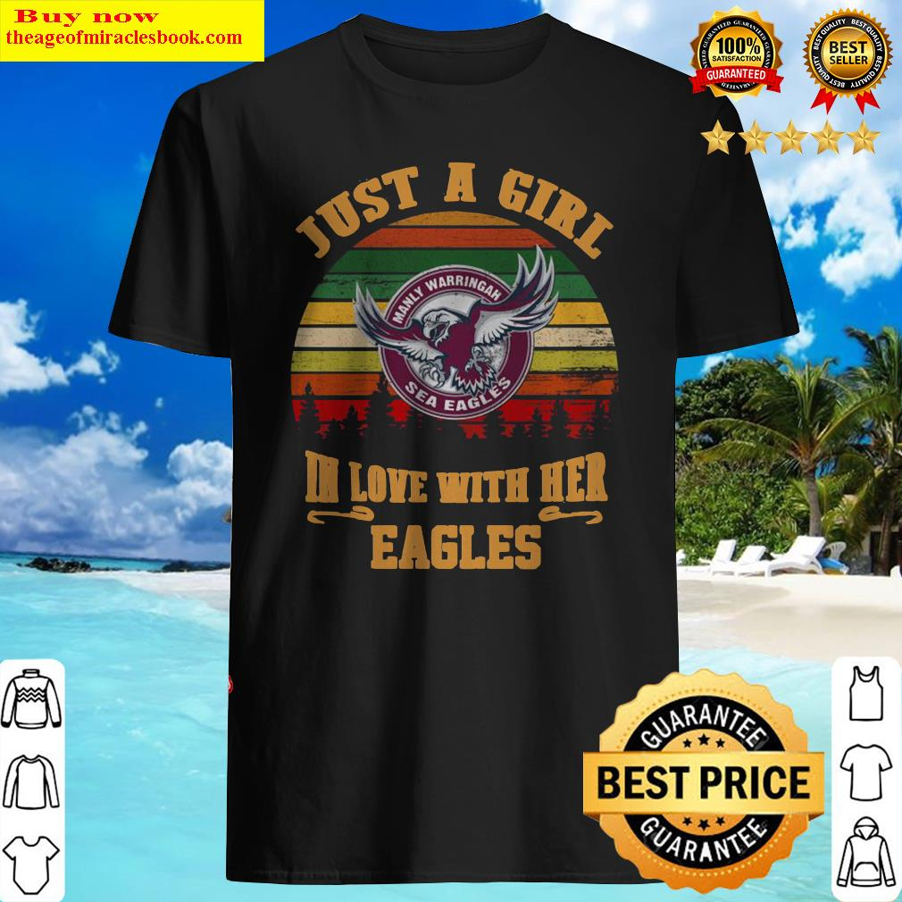 manly-warringah-just-a-girl-in-love-with-her-eagles-vintage-retro Shirt