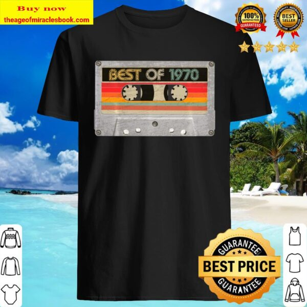 Best Of 1970 50Th Birthday Gifts Cassette Tape Vintage Shirt