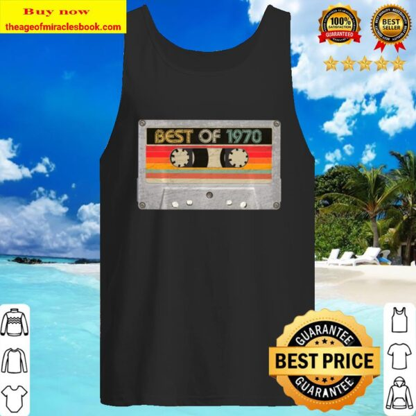 Best Of 1970 50Th Birthday Gifts Cassette Tape Vintage Tank Top
