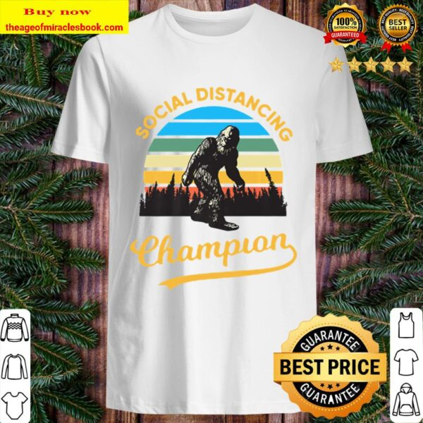Bigfoot Social Distancing Champion Premium Shirt