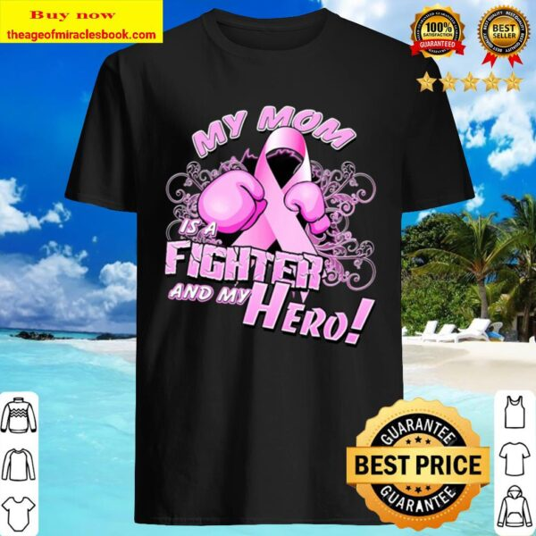 Breast Cancer Awareness Fighter Pink Ribbon Mom Shirt
