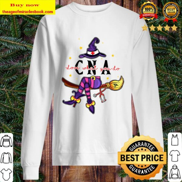 CNA Love What You Do CNA Witch Halloween Sweater