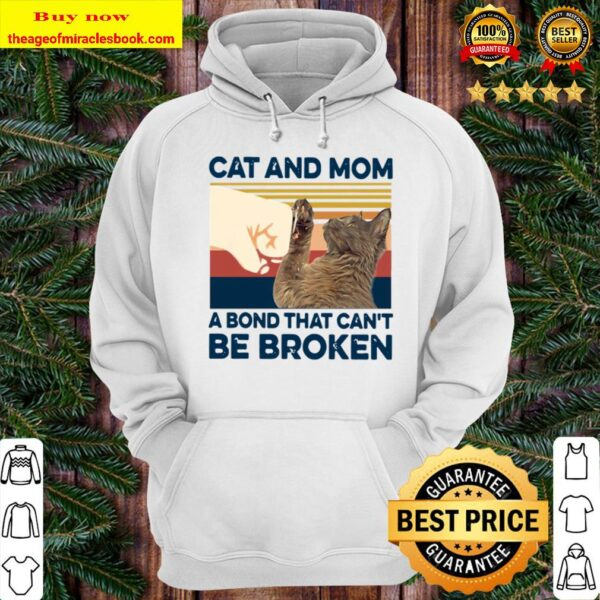 Cat And Mom A Bond That Can't Be Broken Vintage Retro Hoodie