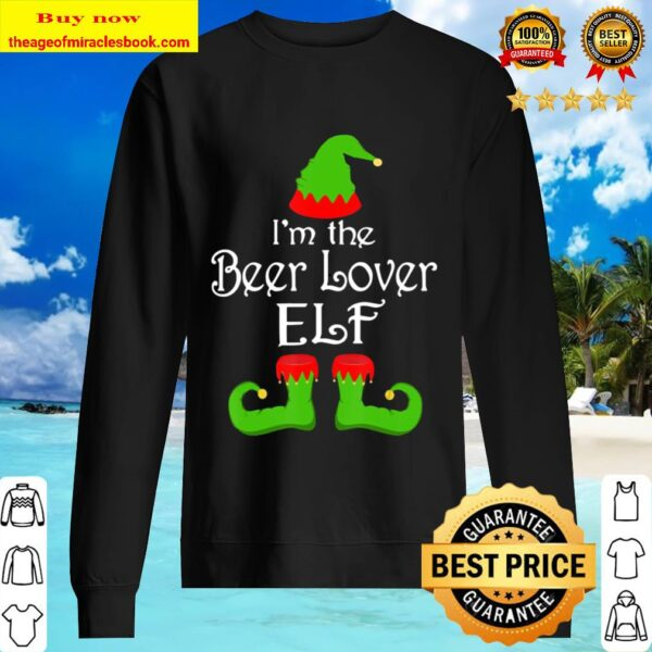 Christmas I'm The Beer Loving Elf Tee Family Matching Group Sweater
