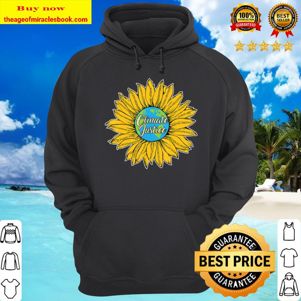 Climate Justice Action Activist Cool Earth Day Lovers Gift Hoodie