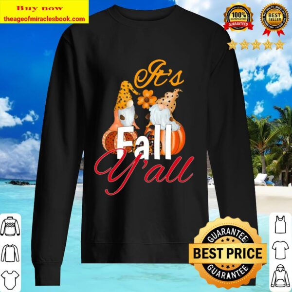 Cute funny Pumpkin gnome it's fall y'all Thanksgiving gift Sweater