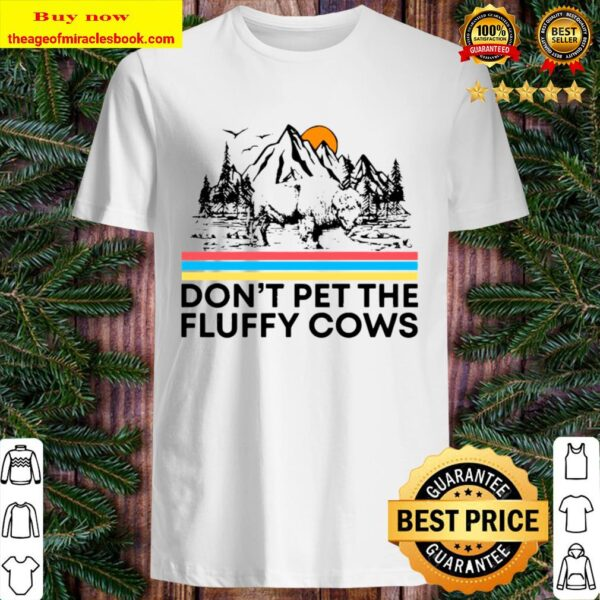 Don't Pet The Fluffy Cows Bison Halloween Shirt