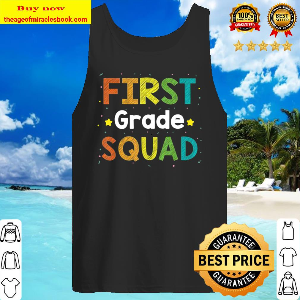 First grade squad back to school Gift Idea Tank Top