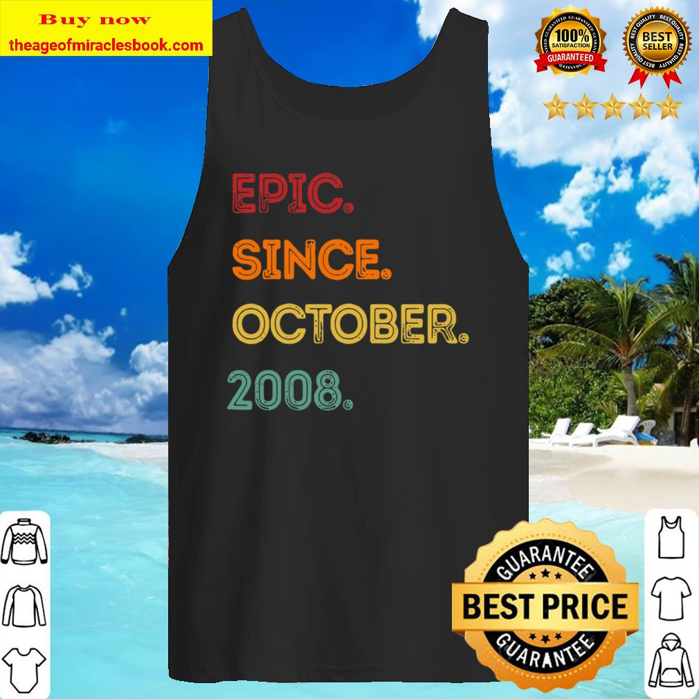 Fun Epic Since October 2008 12Th Birthday Gift 12 Year Old Tank Top