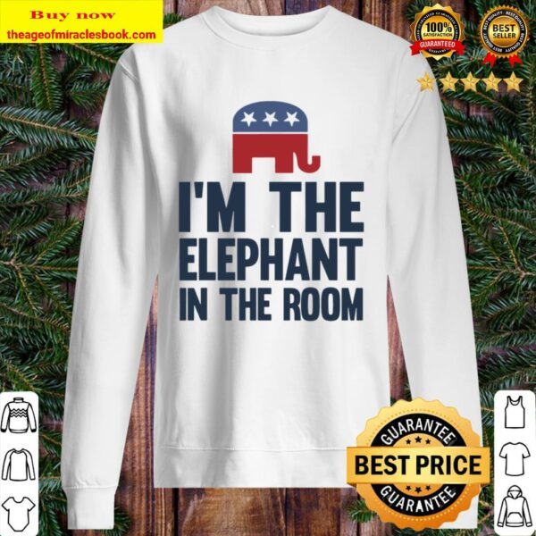 I'm The Elephant In The Room Republican Funny Sweater