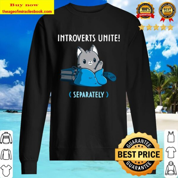 Introverts Unite Separately Cute Kitties Version Sweater