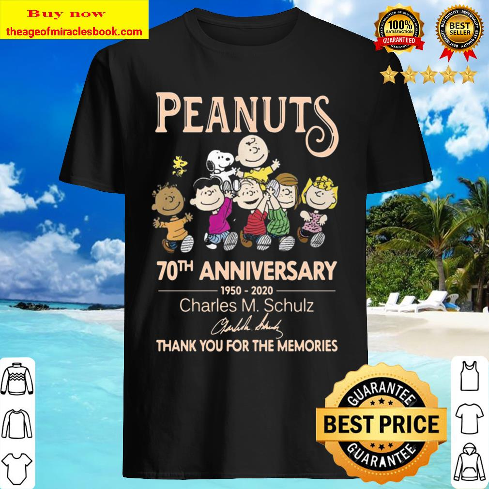 Peanuts 70th anniversary 1950 2020 Charles M Schulz thank you for the Shirt