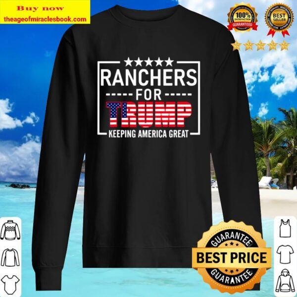 Ranchers For Trump Conservative Rancher Gift 2020 Reelection Sweater