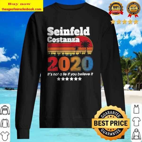 Seinfeld costanza 2020 it_s not a lie if you beliSeinfeld costanza 2020 it_s not a lie if you believe it vintage Sweatereve it vintage Sweater