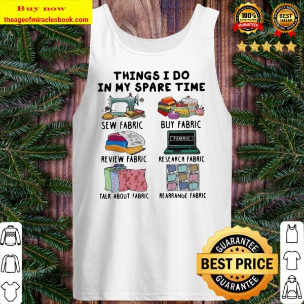 Things I Do In My Spare Time Sew Buy Review Research Fabrics Tank top