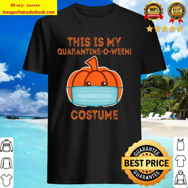 This Is My Quarantine-O-Ween! Costume Funny 2020 Halloween Shirt