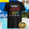Vintage Retro Retired Nurse 2020 Retirement Gifts For Nurses Shirt