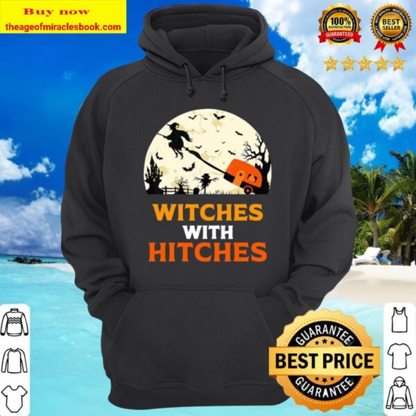 Witches With Hitches Shirt Gift Funny Camping Halloween Hoodie