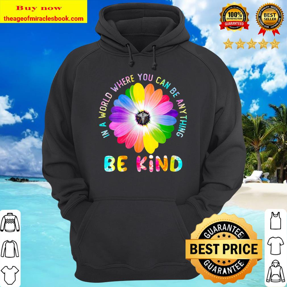 Womens Nurse - In a World Where you can be anything be kind V-Neck Hoodie