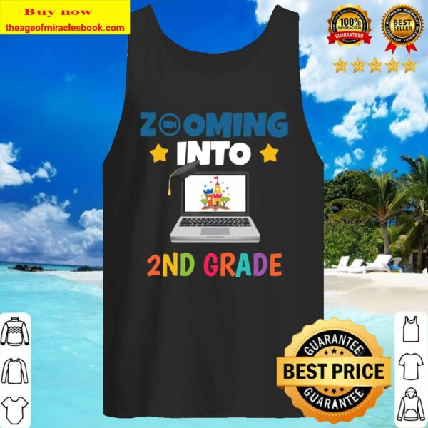 Zooming Into 2nd Grade Virtual Back to School Second grade Tank Top