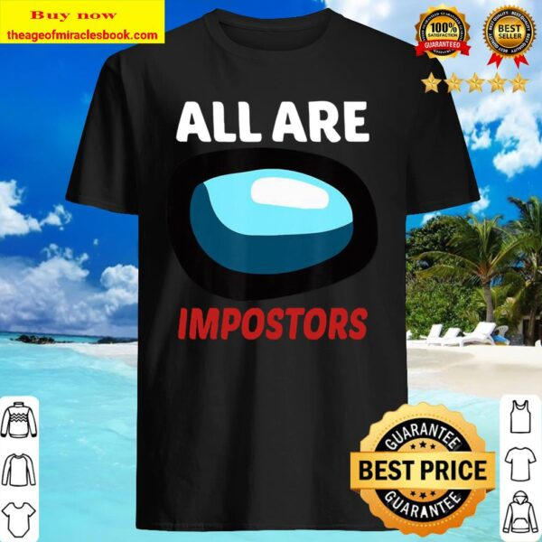 All are impostors among gamer us impostor Shirt