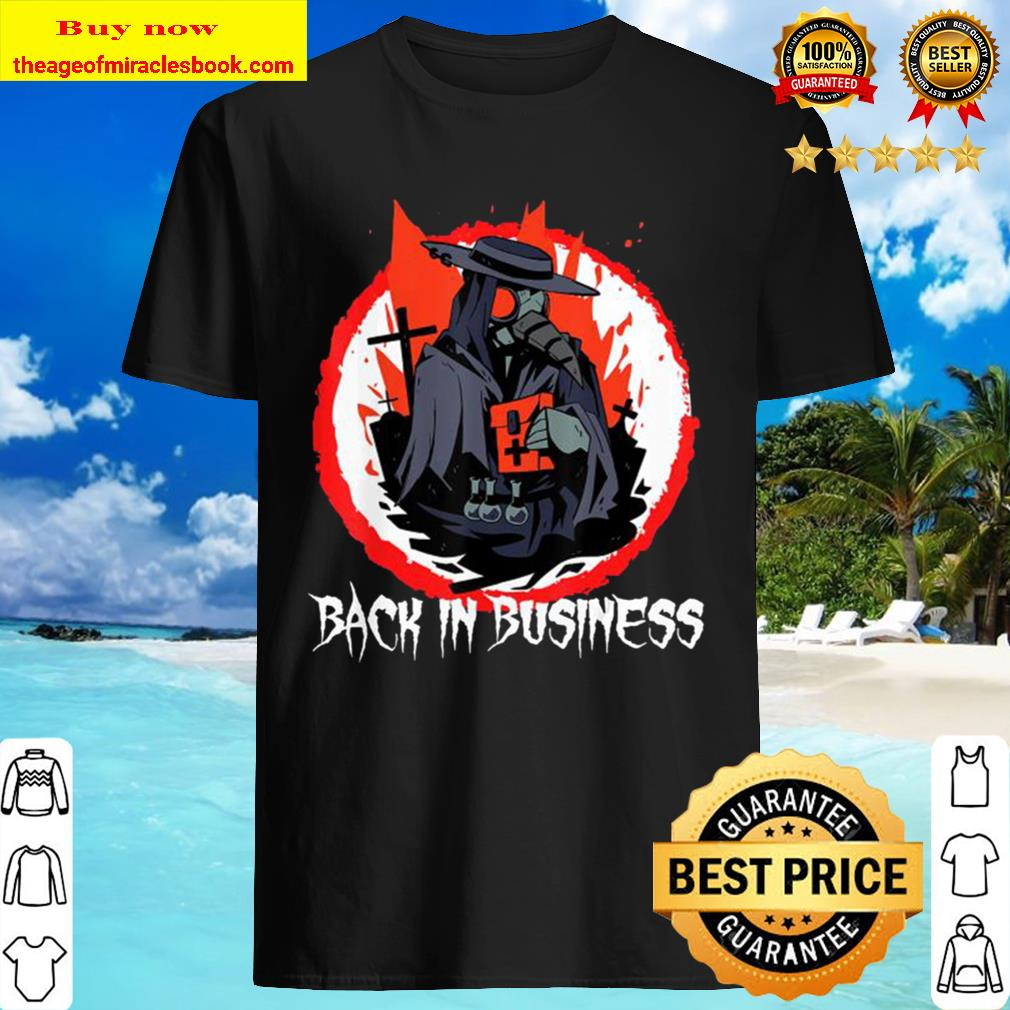 Back in Business Medieval Plague Doctor Occult Tarot Shirt