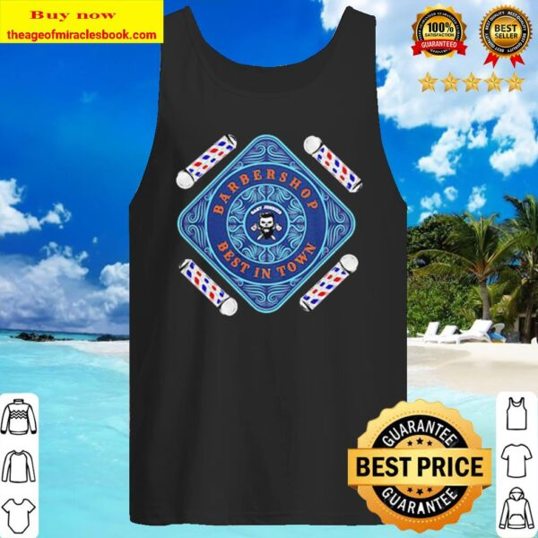 Barbershop best in town Tank Top