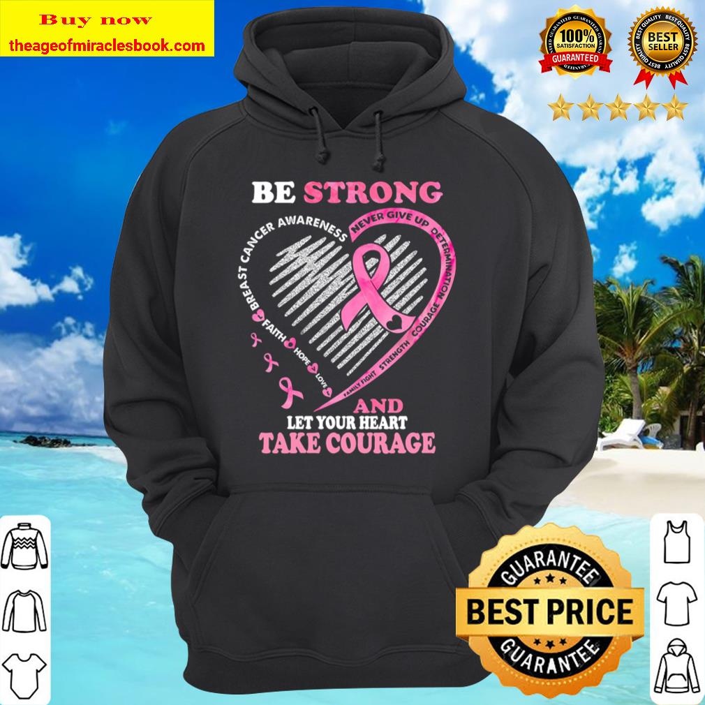 Be Strong Never Give Up Determination Courage Strength Family Fight An Hoodie