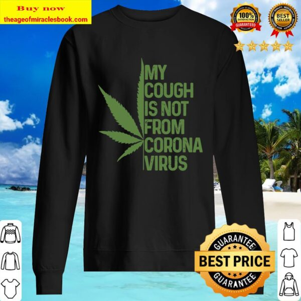 Cannabis Cough Funny Weed Pot Stoner Gift Sweater