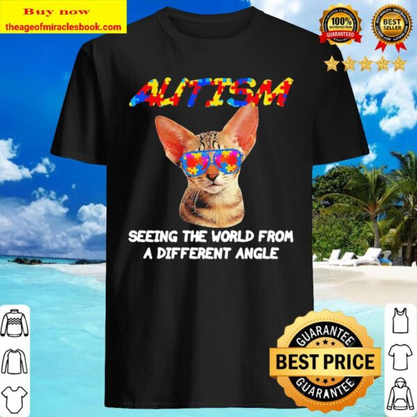 Cat Yawns Autism seeing the world from a different angle Shirt